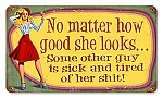 How Good She Looks Vintage Metal Sign