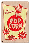 Mr. Dee-Lish Popcorn Vintage Metal Sign