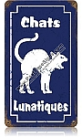 Chats Lunatiques Vintage Metal Sign