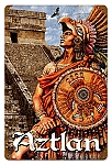 Aztlan Warrior Vintage Metal Sign