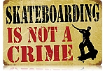 Skateboarding Crime Vintage Metal Sign