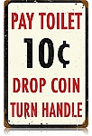 Pay Toilet Vintage Metal Sign