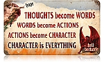 Character is Everything Vintage Metal Sign