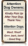 Attention Dog Owners Vintage Metal Sign