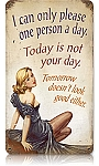 Not Your Day Vintage Metal Sign