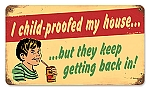 Child Proof Vintage Metal Sign