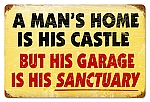 Man's Home Vintage Metal Sign