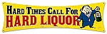 Hard Liquor Vintage Metal Sign