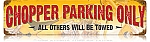 Chopper Parking Vintage Metal Sign