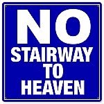 No Stairway Vintage Metal Sign