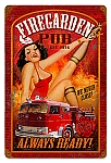 Fire Garden Pub Vintage Metal Sign