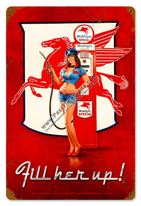 Fill Her Up Pin Up Metal Sign