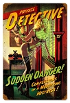 Sudden Danger Pin Up Metal Sign