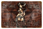 Smokin' Hot Vintage Metal Sign