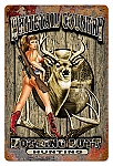 Nothing Butt Hunting Vintage Metal Sign