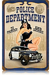 Police Pin Up Vintage Metal Sign