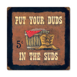 Put Your Duds in the Suds Vintage Metal Sign