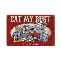 Eat My Rust Vintage Metal Sign
