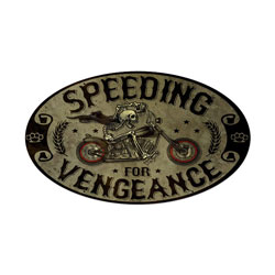 Speeding Vengance Vintage Metal Sign