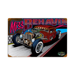 Rat Rod Miss Behavin Vintage Metal Sign