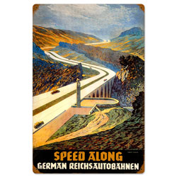 Reichsautobahn Speed Along Vintage Metal Sign