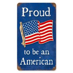 Proud American Vintage Metal Sign