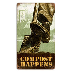 Compost Happens Vintage Metal Sign