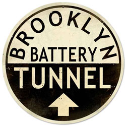 Brooklyn Tunnel Vintage Metal Sign