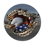 Freedom Isn't Free Round Metal Sign