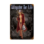 Gangster for Life Vintage Metal Sign