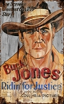 Buck Jones Ridin For Justice Antiqued Wood Sign