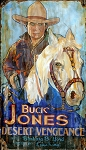 Buck Jones Desert Vengeance Antiqued Wood Sign
