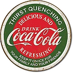 Coca Cola Thirst Quenching Tin Sign