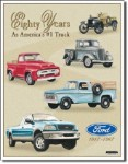Ford Trucks 80 Years Tin Sign