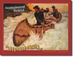 We-No-Nah Homeward Bound Tin Sign