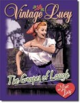 I Love Lucy The Grapes of Laugh Tin Sign