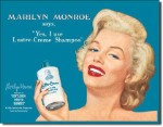 Marilyn Luster Creme Tin Sign
