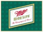 Miller High Life Logo Tin Sign