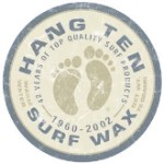 Hang Ten Surf Wax Tin Sign