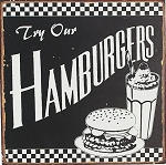 Try Our Hamburgers Tin Sign