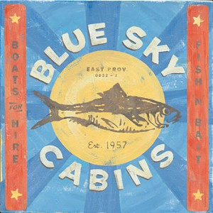 Blue Sky Cabins Fishing Vintage Tin Sign