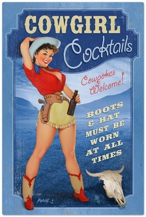 Cowgirl Cocktails Metal Sign