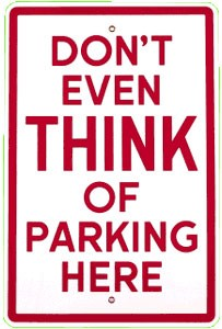 Don't Park Here Metal Sign (Large)