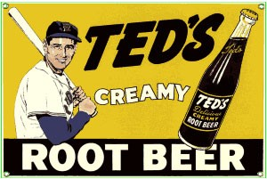 Ted's Root Beer Metal Sign