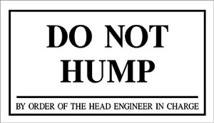 "Do Not Hump 12"" x 7.75"" Metal Sign"