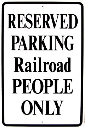 "Reserved Parking Railroad People Only 12"" x 18"" Metal Sign"