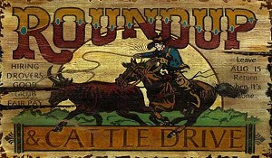 Round Up and Cattle Drive Antiqued Wood Sign