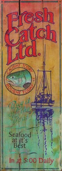 Fresh Catch Fish Antiqued Wood Sign