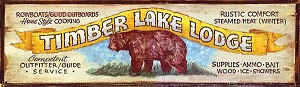 Timber Lake Lodge Antiqued Wood Sign