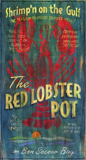 The Red Lobster Pot Antiqued Wood Sign